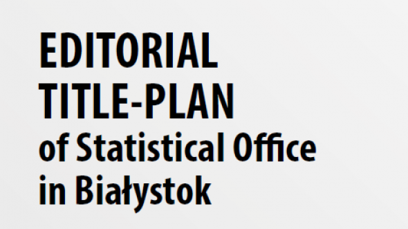 Editorial Title-Plan of Statistical Office in Białystok 2018